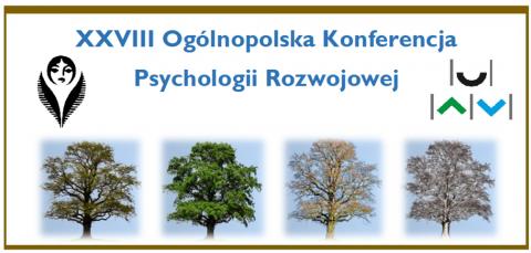 XXVIII Ogólnopolska Konferencja Psychologii Rozwojowej