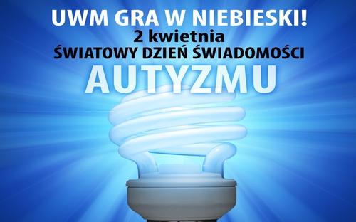 Kwiecień – Światowy Miesiąc Wiedzy na Temat Autyzmu. UWM gra w niebieski!